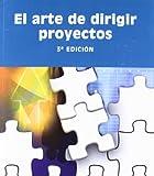 el arte de dirigir proyectos 3? edici?n