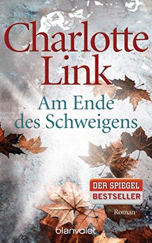 Buchseite und Rezensionen zu 'Am Ende des Schweigens: Roman' von Charlotte Link
