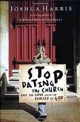 Stop Dating the Church (Lifechange Books)