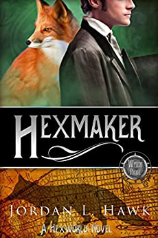 Hexmaker (Hexworld Book 2) (English Edition) von [Hawk, Jordan L.]