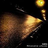 Songtexte von Netra - Mélancolie urbaine