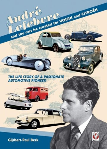 andre-lefebvre-and-the-cars-he-created-at-voisin-and-citroen