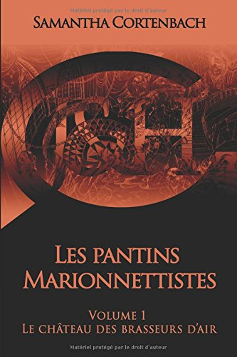 les-pantins-marionnettistes-volume-1-le-chateau-des-brasseurs-dair