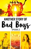 Telecharger Livres Another story of bad boys tome 2 (PDF,EPUB,MOBI) gratuits en Francaise