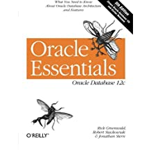 Oracle Essentials: Oracle Database 12c by Rick Greenwald (2013-09-21)