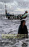 """ROHINGYA BOAT PEOPLE STORIES  : The Gripping Stories That Will Leave You On The Edge Of Your Seat  The Sequel To """"Rohingya Stateless Boat Peoples """" (English Edition)"""