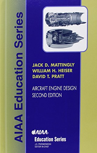 Aircraft Engine Design, Second Edition (AIAA Education Series) por Jack D. Mattingly