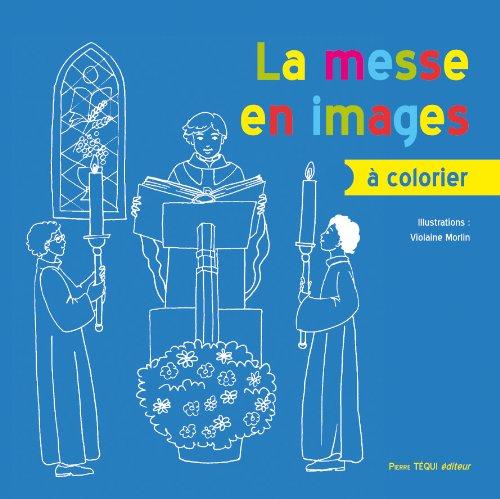 La Messe en Images a Colorier par Morlin Violaine
