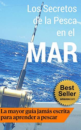 Los Secretos de la Pesca en el Mar por Manuel Fernandez Sanchez