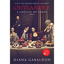 Outlander. A Libélula no Âmbar – Volume 2