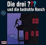 Die drei Fragezeichen und die bedrohte Ranch