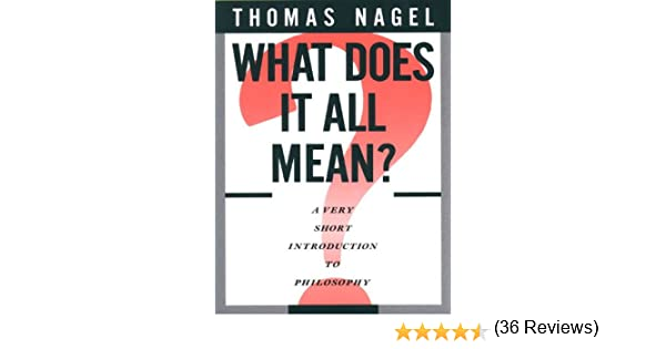 What does it all mean a very short introduction to philosophy a very short introduction to philosophy ebook thomas nagel amazon kindle store fandeluxe Image collections