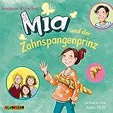 Mia und der Zahnspangenprinz (9)