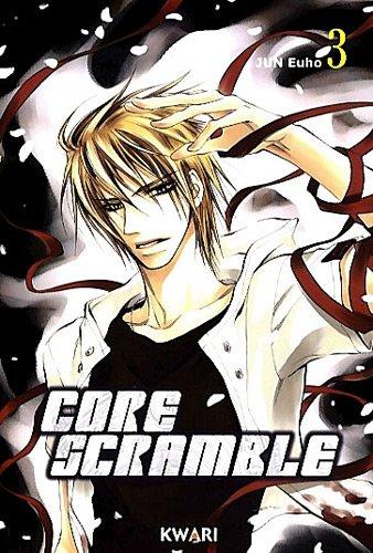 Core scramble, Tome 3 : par Euho Jun