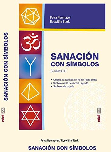 SANACIÓN CON LOS SÍMBOLOS KIT. LOS 64 SÍMBOLOS SANADORES (Plus Vitae)