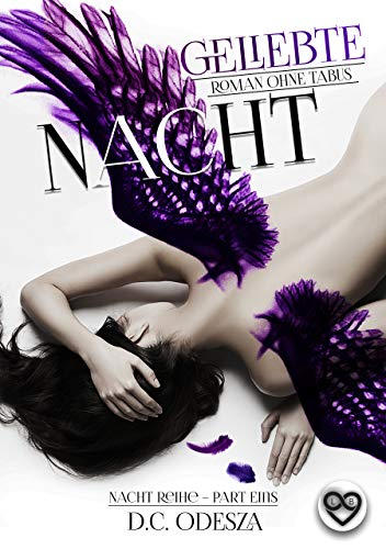 Geliebte Nacht: Roman ohne Tabus (Nacht-Reihe 1) von [Odesza, D.C.]