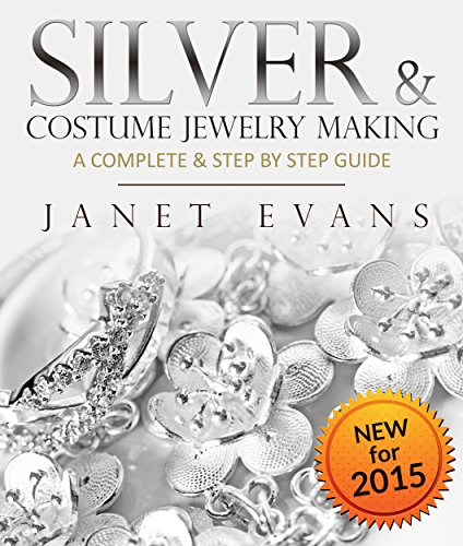 Kommerzielle Wire (Silver & Costume Jewelry Making : A Complete & Step by Step Guide: (Special 2 In 1 Exclusive Edition))