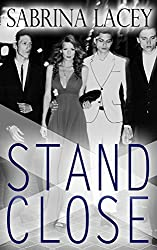 Stand Close: Part 1-3