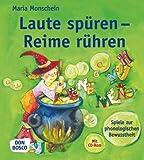 Laute spüren - Reime rühren - Spiele zur phonologischen Bewusstheit (Inkl.CD-Rom) von Maria Monschein (2011) Broschiert