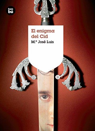 El enigma del Cid (Grandes Lectores) por María José Luis González