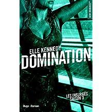 Domination Les insurgés - tome 3