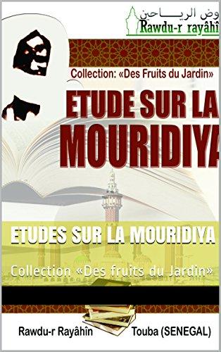 Etudes sur la Mouridiya: Collection «Des fruits du Jardin»