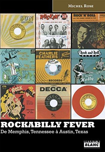 Rockabilly Fever De Memphis, Tennessee à Austin, Texas