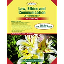 PADHUKA'S LAW ETHICS AND COMMUNICATION- AREFERENCER (FOR CA IPCC)