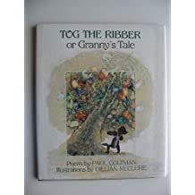 Tog the Ribber or Granny's Tale