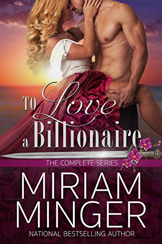 To Love a Billionaire: The Complete Series