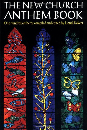 The New Church Anthem Book: Paperback: One Hundred Anthems