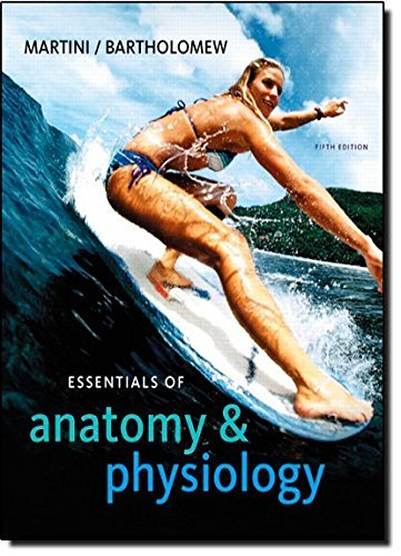 Essentials of Anatomy & Physiology, 5th Edition by Frederic H. Martini (2009-01-18)
