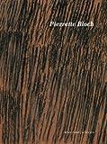 Pierrette Bloch : 10 Juillet - 27 Septembre 2009
