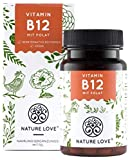 NATURE LOVE® Vitamin B12 - Vergleichssieger 2019* - 1000µg, 180 Tabletten. Beide aktive Formen Adenosyl- & Methylcobalamin + Depot + Folsäure als 5-MTHF. Vegan, hochdosiert, made in Germany