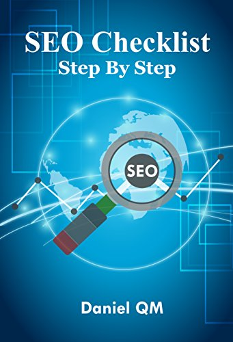 Pdf Free Download Seo Checklist Step By Step Learn Search Engine Optimization Fitness Success With Web Designers Smart Online Internet Marketing Strategy Guide To Getting Traffic From Google Seo 2018 Popular Epub By