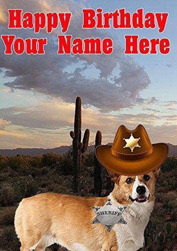 Pembroke Welsh Corgi Hund j803Cowboy Sheriff Fun Cute Happy Birthday A5personalisierbar Grußkarte geschrieben von uns Geschenke für alle 2016von Derbyshire UK
