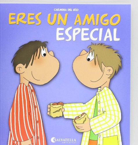 Eres un amigo especial: ¡Hoy es un día especial! 10 (Hoy es un dia especial) por Carmina Del Rio Galve