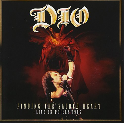 Finding The Sacred Heart: Live In Philly '86 [2 CD] by Dio (2013-05-28)