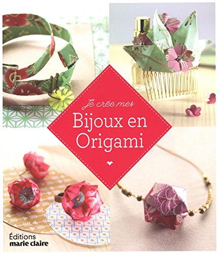 Je crée mes bijoux en origami par Marion Taslé