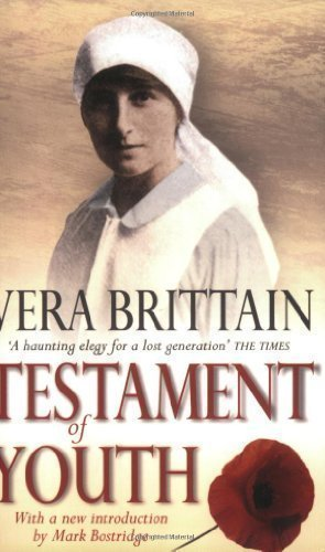Testament Of Youth: An Autobiographical Study of the Years 1900-1925 (Virago classic non-fiction) by Vera Brittain New with new Edition (2004)