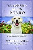 La Sonrisa De Un Perro (FABULA VERGARA)