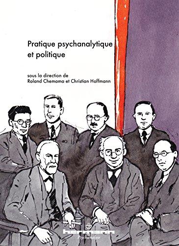 Pratique psychanalytique et politique