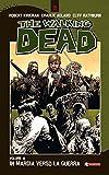 The Walking Dead vol. 19 - In marcia verso la guerra (Italian Edition)