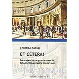 ET CETERA!: Römisches Hintergrundwissen