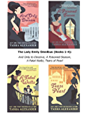 The Lady Emily Omnibus (Books 1-4): And Only to Deceive, A Poisoned Season, A Fatal Waltz, Tears of Pearl