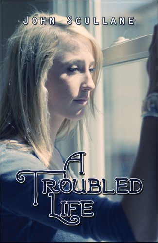 A Troubled Life