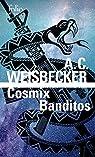 Cosmix banditos par Weisbecker