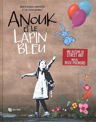 Anouk et le lapin bleu par Collectif
