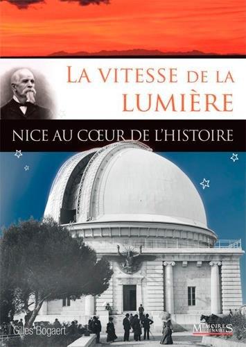 VITESSE DE LA LUMIERE, NICE AU COEUR DE L HISTOIRE