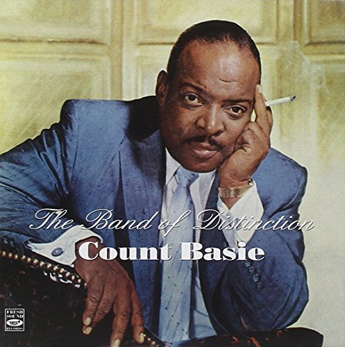 Count Basie and His Orchestra. The Band of Distinction (+ King of Swing) by Reunald Jones (2010-08-17)